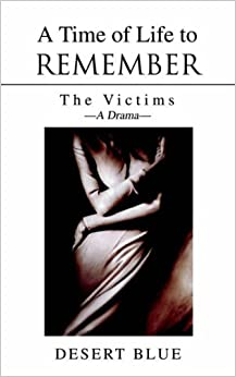 A Time of Life to Remember: The Victims