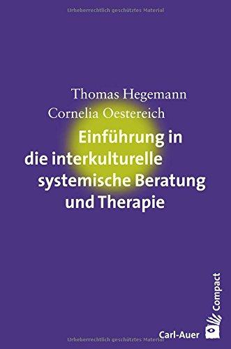 Einführung in die interkulturelle systemische Beratung und Therapie (Carl-Auer Compact)