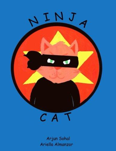 Ninja Cat: Arjun Sohal: 9781539750529: Amazon.com: Books