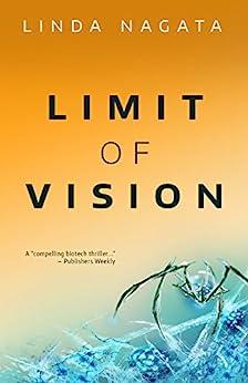 Limit of Vision by Linda Nagata