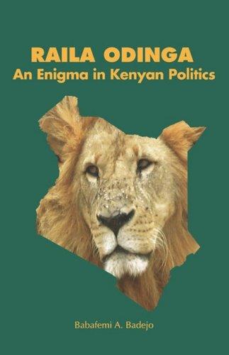Raila Odinga. An Enigma in Kenyan Politics