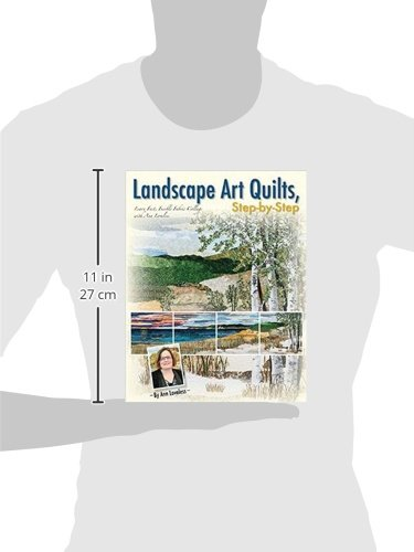 Landscape Art Quilts, Step by Step: Learn Fast, Fusible Fabric Collage with Ann Loveless by C T Publishing Kansas City Star Quilts (Image #3)