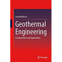 Geothermal Engineering: Fundamentals and Applications