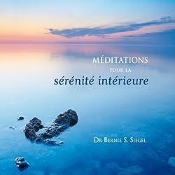 Méditations pour la sérénité intérieure