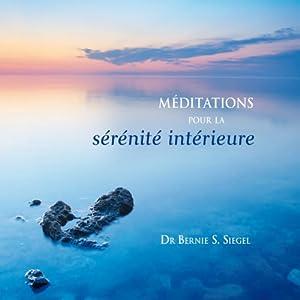 Méditations pour la sérénité intérieure | Livre audio