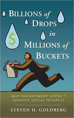 Billions of Drops in Millions of Buckets: Why Philanthropy Doesn't ...