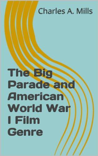 The Big Parade and American World War I Film Genre