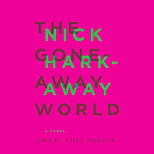 The Gone-Away World Hörbuch