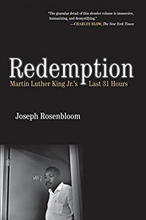Redemption: Martin Luther King Jr.s Last 31 Hours (English Edition)