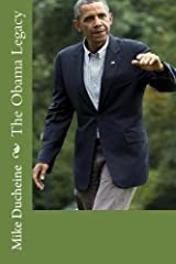 The Obama Legacy: His Presidency According to FACTS