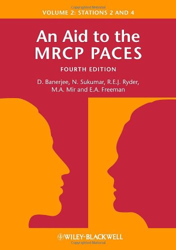 An Aid to the MRCP PACES, Volume 2: Stations 2 and 4