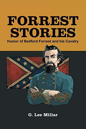 Forrest Stories: Humor of Bedford Forrest and His Cavalry ebook