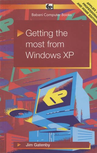 Getting the Most from Windows XP (Babani computer books)