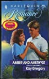 Amber and Amethyst, Kay Gregory, 0373030827