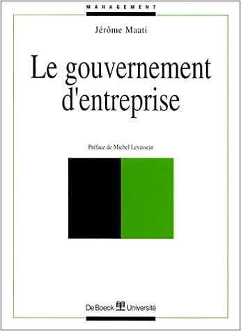 Télécharger en ligne Le Gouvernement d'entreprise pdf epub