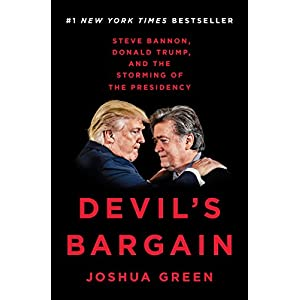 Ratings and reviews for Devil's Bargain: Steve Bannon, Donald Trump, and the Storming of the Presidency