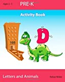 Pre-K Letters and Animals, Rohan Webb, 1497367425