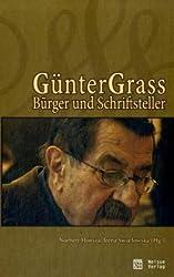 Günter Grass. Bürger und Schriftsteller