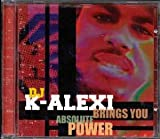 DJ K-ALEXI-Brings You Absolute Power-CD