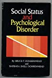 Social Status and Psychological Disorder, Dohrenwend, 0471217522