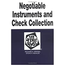 Negotiable Instruments & Check Collection in a Nutshell