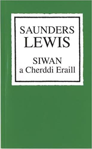 Siwan a Cherddi Eraill: Amazon co uk: Saunders Lewis