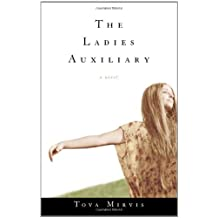 The Ladies Auxiliary: A Novel