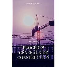 Procédés Généraux de Construction (French Edition)