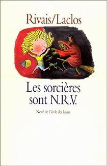 Les sorcières sont N.R.V. par Rivais