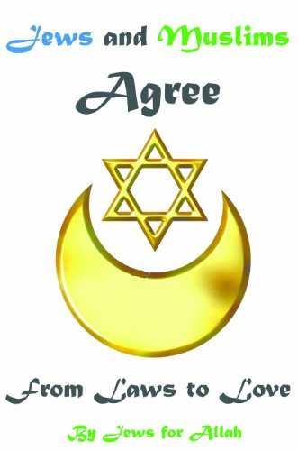 Jews and Muslims Agree: From Laws to Love
