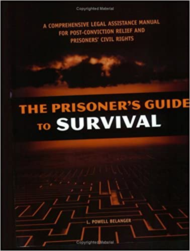 The Prisoner's Guide to Survival: L  Powell Belanger