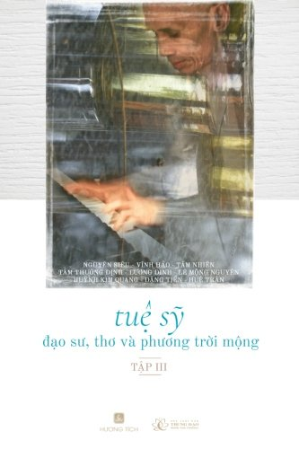 Tue Sy - Dao Su, Tho, va Phuong Troi Mong Vol. III (Volume 3) (Vietnamese Edition)