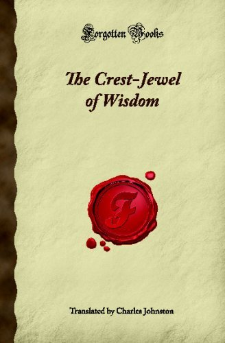 The Crest-Jewel of Wisdom (Forgotten Books) by Unknown (2008-01-23)