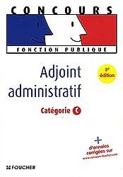 Adjoint administratif : Catégorie C (Ancienne Edition)