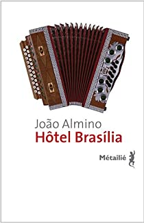 Hôtel Brasília par Almino