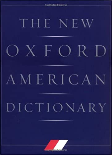 The New Oxford American Dictionary: Elizabeth J  Jewell, Frank Abate