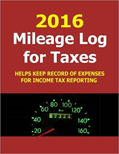 2016 mileage log for taxes track mileage and expenses in 2016