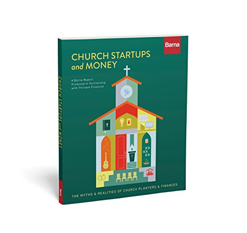 - Church Startups and Money: The Myths & Realities of Church Planters & Finances