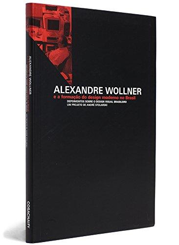 Alexandre Wollner e a Formação do Design Moderno