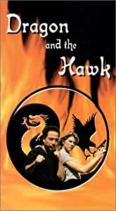 Dragon and the Hawk Video [VHS]