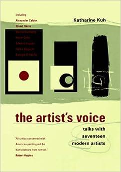 Book The Artist's Voice: Talks With Seventeen Modern Artists