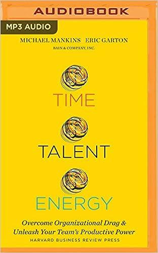 Amazon com: Time, Talent, Energy (0191091460061): Michael C  Mankins