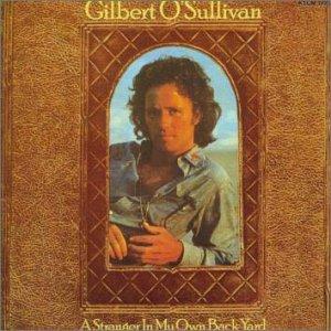 gilbert o 39 sullivan stranger in my own back yard music