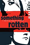 Something Rotten, Alan Gratz, 0803732163
