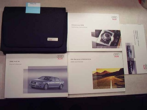 2008 Audi A6 with Infotainment Guide Owners Manual