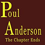 The Chapter Ends | Poul Anderson