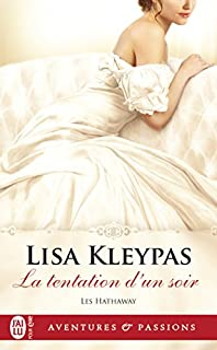 Les Hathaway 03 : La tentation d'un soir, Kleypas, Lisa