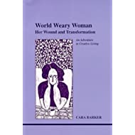 World Weary Woman (Studies in Jungian Psychology by Jungian Analysts, 96)