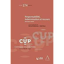 Responsabilité, indemnisation et recours: CUP 174 - Morceaux choisis (French Edition)
