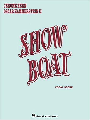 Show Boat: Vocal Score